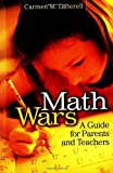 img - for Math Wars: A Guide for Parents and Teachers by Carmen Latterell (2004-12-30) book / textbook / text book