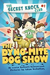 The Dyno-Mite Dog Show (The Secret Knock Club) Paperback