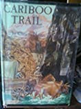 img - for Cariboo trail book / textbook / text book