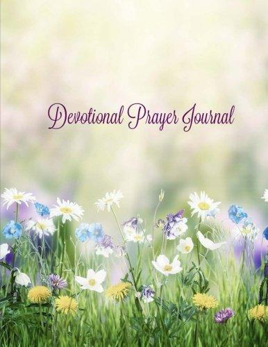 Read Online Devotional Journal: Daily Prayers, Inspirations and Gratitude (Extra Large Prayer Journal) (Volume 12) ebook
