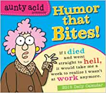 Aunty Acid Presents Humor That Bites! 2015 Boxed Calendar: Sellers