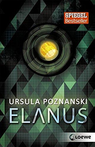 Elanus Taschenbuch – 12. März 2018 Ursula Poznanski Loewe 3743200112 Österreich