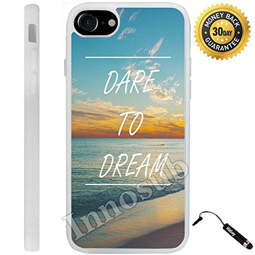 Innosub Custom iPhone 7 Case (Dare To Dream Quote) Edge-to-Edge Rubber White Cover with Shock and Scratch Protection | Lightweight, Ultra-Slim | Includes Stylus Pen
