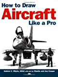 img - for How to Draw Aircraft Like a Pro by Charlie Cooper (2002-01-11) book / textbook / text book