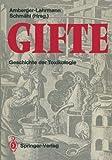 Gifte : Geschichte der Toxikologie, , 3642710476