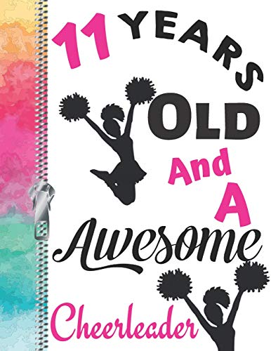 11 Years Old And A Awesome Cheerleader: Doodle Drawing Art Book Cheer Leading Spirit Motivation Sketchbook For Girls por Krazed Scribblers