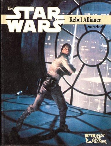 The Star Wars Rebel Alliance Sourcebook (Rebel Alliance Star Wars)