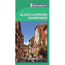 Michelin Green Guide Alsace Lorraine Champagne, 7e