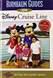 Birnbaum Guides 2014 Disney Cruise Line: The Official Guide (Turtleback School & Library Binding Edition) (Birnbaum's Disney Cruise Line)