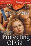 Protecting Olivia [Fate Harbor 2] (Siren Publishing Menage Amour)