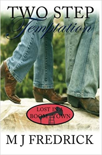Two Step Temptation (Lost in a Boom Town) (Volume 3): MJ