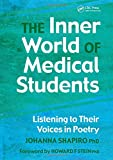 The Inner World of Medical Students: Listening to