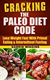 Cracking the Paleo Diet Code, Darrin Wiggins, 1494361930