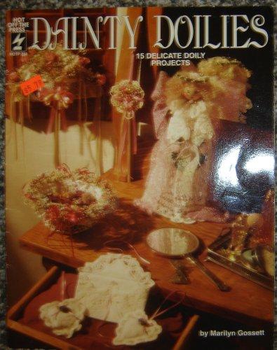 Dainty Doilies, 15 Delicate Doily Projects By Marilyn Gossett