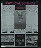 Physical Science with Environmental Applications, Wiggins, Arthur W., 0395170729