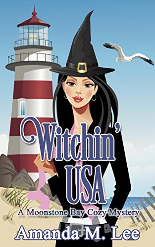 Witchin' USA (A Moonstone Bay Cozy Mystery Book 1) cover
