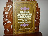 img - for Nahum, Zephaniah, Habakkuk;: Minor prophets of the seventh century B.C., (Everyman's Bible commentary) book / textbook / text book