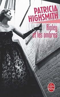 Ripley et les ombres par Highsmith