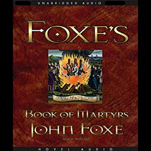 Foxe's Book of Martyrs Audiobook