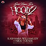 Girls from da Hood 2 | KaShamba Williams, Joy,Nikki Turner