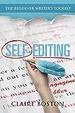 Self-Editing (The Beginner Writer's Toolkit Book 1)