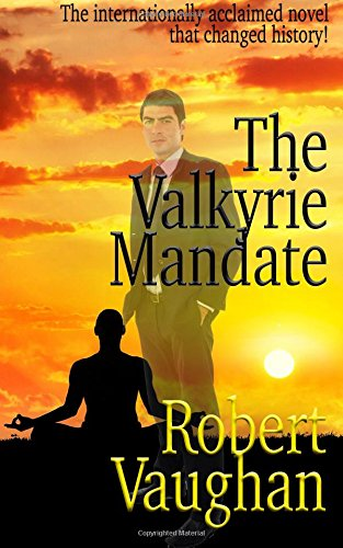 Read Online The Valkyrie Mandate: The Book That Changed History pdf epub