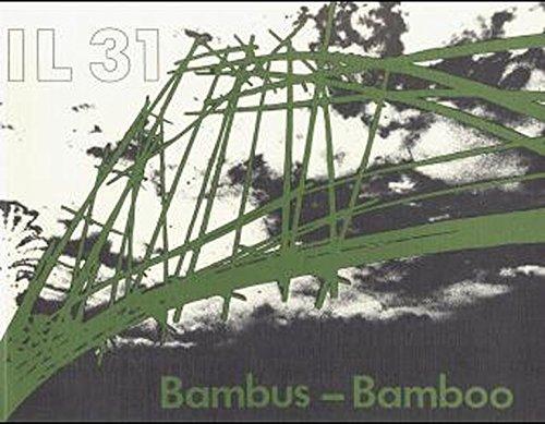Il bambus il bamboo bambus als baustoff bauen mit