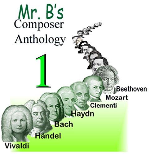 Mr. B's Composer Anthology Vol. 1 -