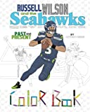 Russell Wilson and the Seahawks: Past and Present: A Detailed Coloring Book for Adults and Kids