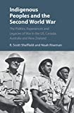 Indigenous Peoples and the Second World War: The
