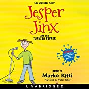 Jesper Jinx and the Turkish Pepper, Book 3 | Marko Kitti