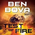 Test of Fire Audiobook by Ben Bova Narrated by Dean Sluyter