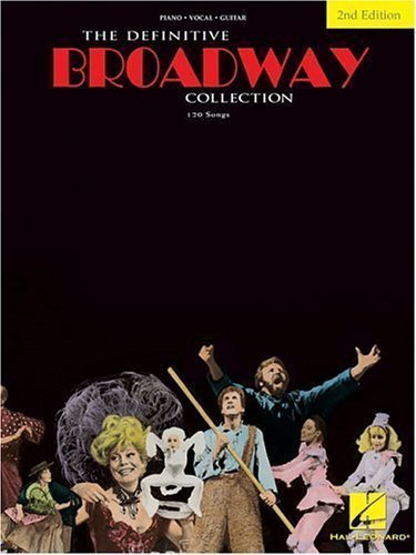 The Definitive Broadway Collection (Definitive Collections) 2nd (second) Edition published by Hal Leonard (1988)