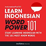 Learn Indonesian - Word Power 101 |  Innovative Language Learning