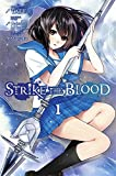 Strike the Blood, Vol. 1 - manga