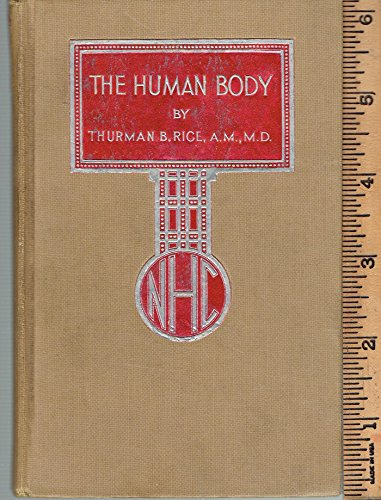 The Human Body: Some Rules for Right Living