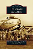 img - for Delaware Aviation book / textbook / text book