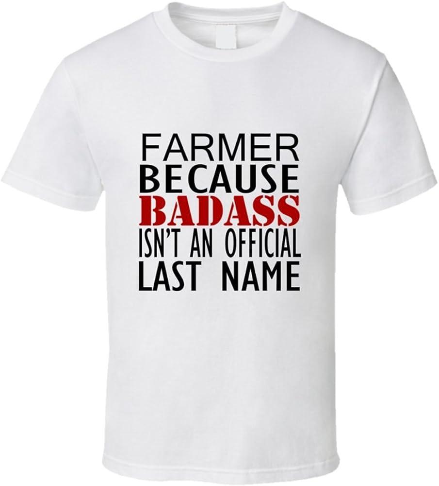Threadsquad Farmer Because Badass Isnt - Camiseta de Manga Corta, diseño con Texto en inglés Farmer Because Badass Isnt an Official Last Name Family - Blanco - XX-Large: Amazon.es: Ropa y accesorios