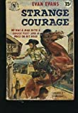 Strange Courage, Evan Evans, 0441788564