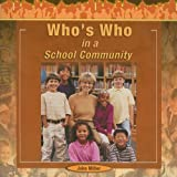 Who's Who in a School Community, Jake Miller, 1404250301