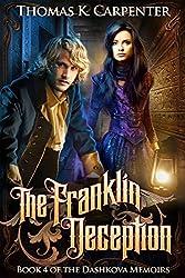 The Franklin Deception (The Dashkova Memoirs Book 4) (English Edition)