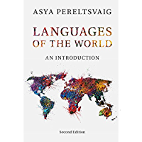 Languages of the World: An Introduction (English Edition)