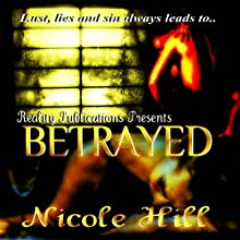 Betrayed Audiobook by Nicole Hill Narrated by Tony Irving