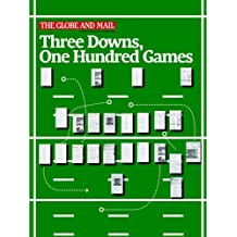 Three Downs, One Hundred Games