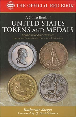 Download A Guide Book of United States Tokens and Medals (Official Red Book) PDF