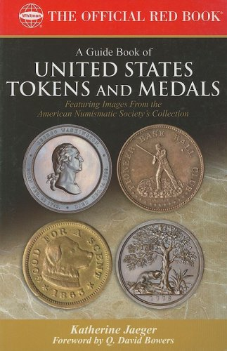 A Guide Book of United States Tokens and Medals (Official Red Book)