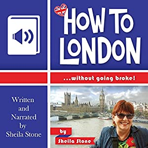How to London...Without Going Broke Audiobook