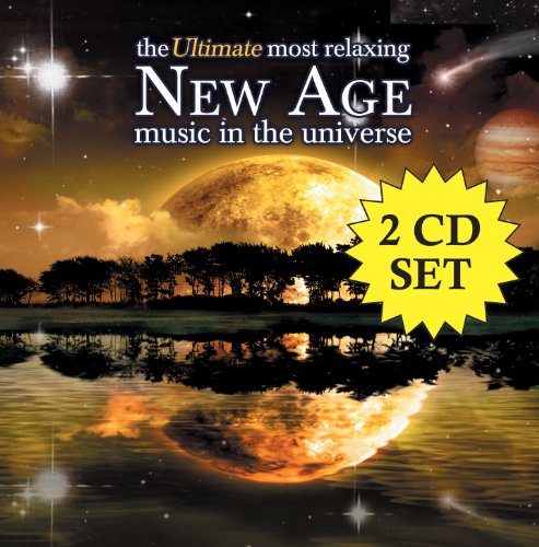 The Ultimate Most Relaxing New Age Music in the Universe (New Age Music Cd)