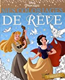 DISNEY PRINCESSES - Mes coloriages de rêve: L'été des princesses