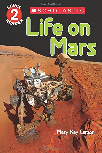 Life on Mars (Scholastic Reader, Level 2)